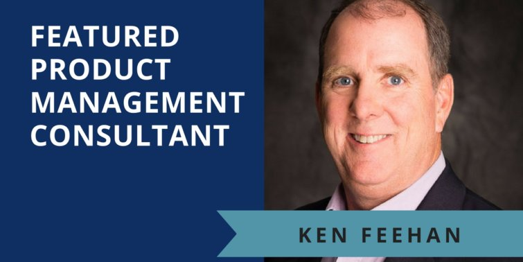 Product Management Consultant Interview Ken Feehan